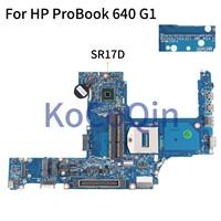 KoCoQin Laptop motherboard For HP ProBook 640 G1 650 G1 HM87 Mainboard 6050A2566301-MB-A04 SR17D