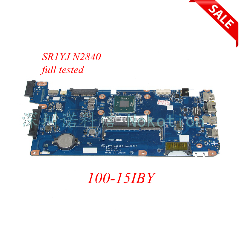 все цены на NOKOTION Main board AIVP1 AIVP2 LA-C771P for Lenovo ideapad 100-15IBY Laptop motherboard SR1YJ N2840 CPU 15'' full test