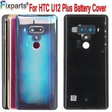 Nova habitação htc u12 plus bateria capa para htc u12 plus bateria porta de volta caso com lente da câmera para htc u12 + capa traseira