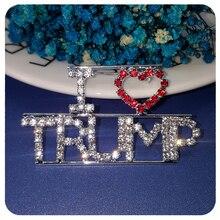 Blingbling Crystal I Love TRUMP Word Brooch Pin Jewelry