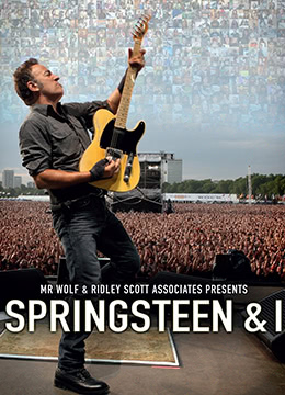 《斯普林斯汀与我》2013年英国纪录片电影在线观看