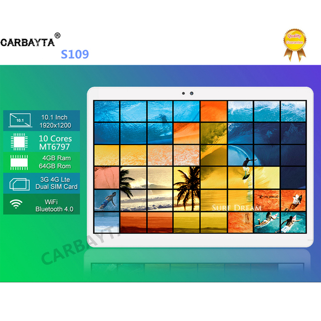 DHL Shipping CARBAYTA Android 7.0 10.1 inch MT6797 S109 tablet pc 10 Core 4GB RAM 64GB ROM 1920x1200 IPS 4G LTE Gift tabletter