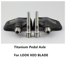 STAN TI Mtb Bike Pedal Axle Titanium Bicycle Shaft For LOOK KEO Blade SPD Accessory