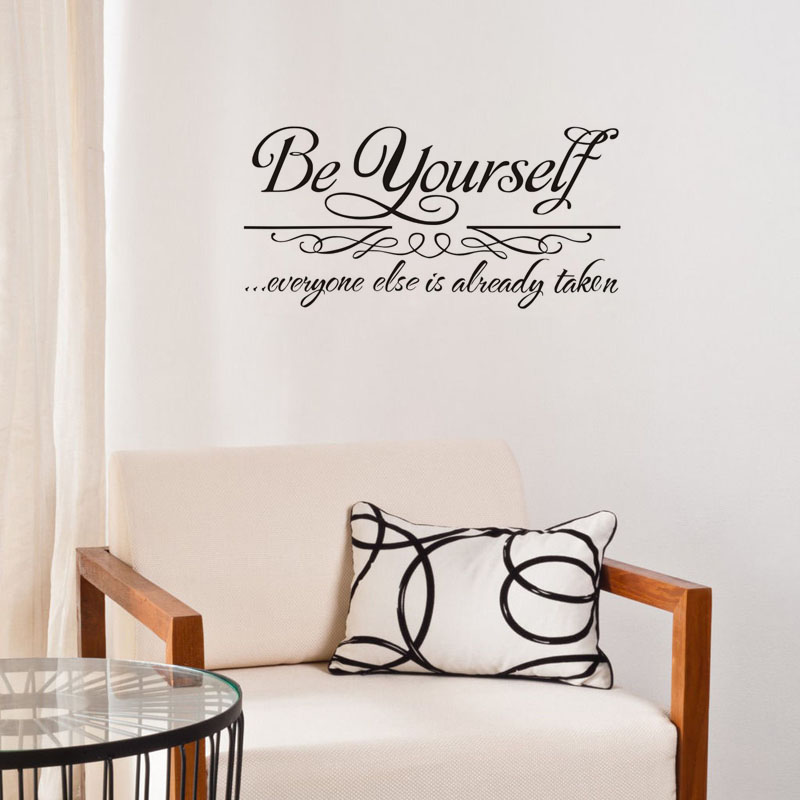 Be Yourself Everyone Else Is Already Taken Wall Stickers Vinyl Art Decals