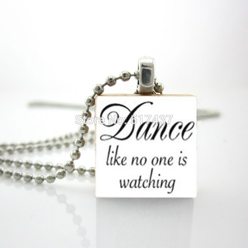 2015 New Quote Scrabble Pendant Dance Like No One Is Watching Scrabble Tile Jewelry Personalized