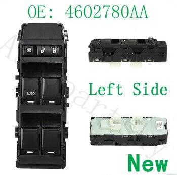 חדש קדמי שמאל נהג צד מאסטר חלון מתג 4602780AA עבור דודג 'נוקם עבור Jeep דקוטה Patrio עבור קרייזלר סברינג/ 300
