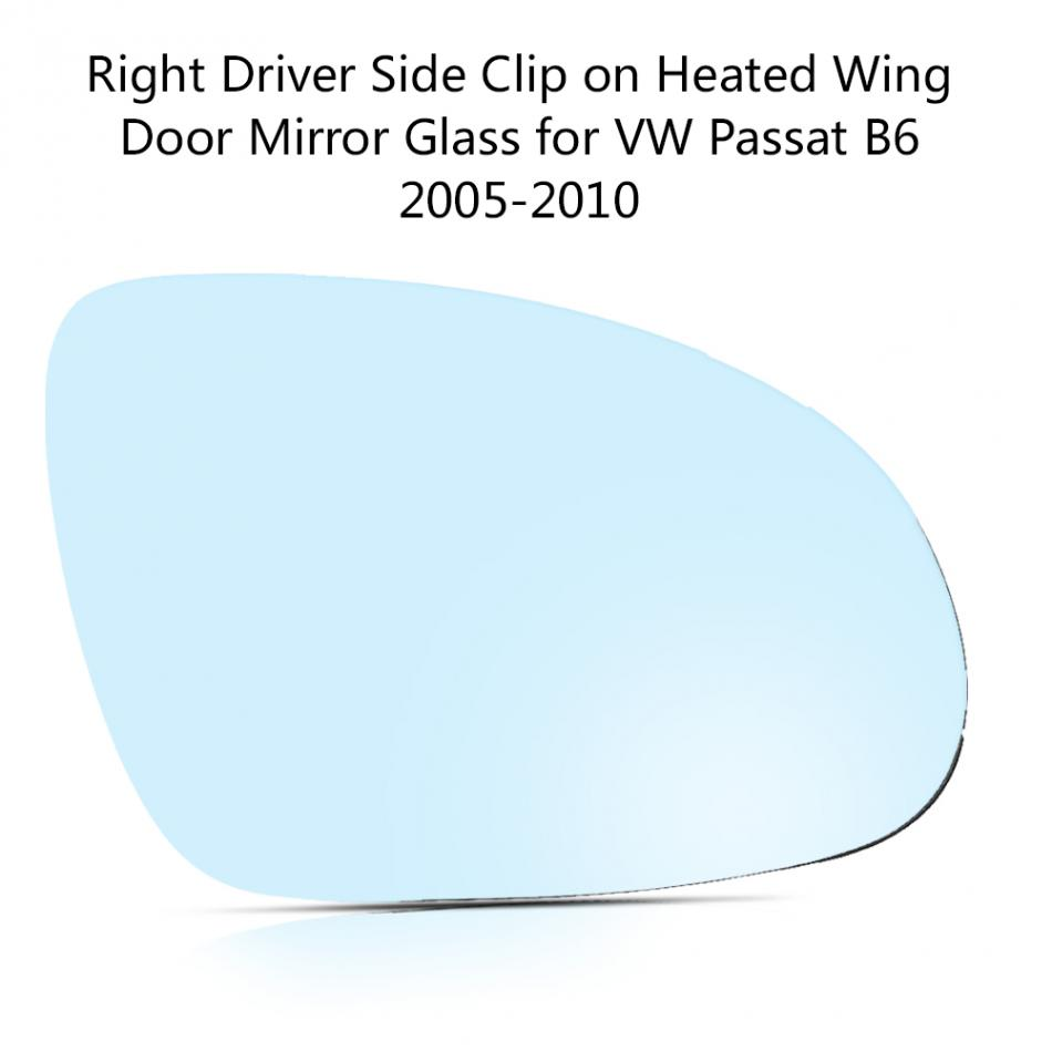 1pcs Right Driver Side Clip on Heated Wing Door Mirror Glass for VW Passat B6 2005 2006 2007 2008 2009 2010