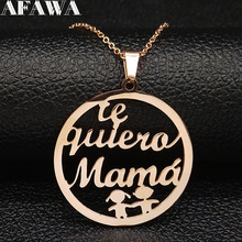 te quiero mama Stainless Steel Necklaces Women Mothers Day Gift Silver Color Statement Necklace Jewerly moda mujer 2019 N18951
