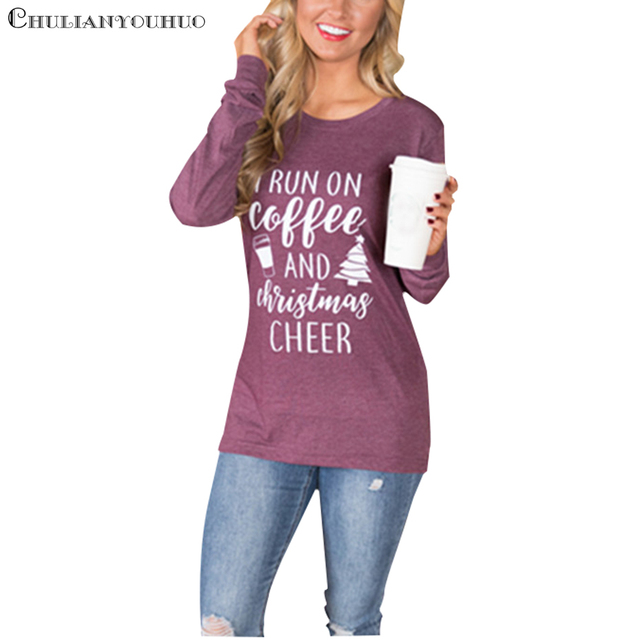 I Run On Coffee And Christmas Cheer Female T Shirt For Women Long ...