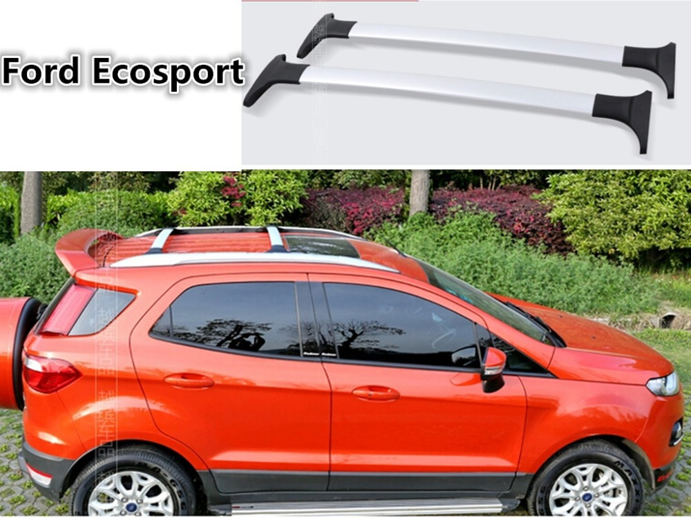 Auto Cross Rack Roof Racks Luggage rack For Ford Ecosport 2013.2014.2015.2016.2017 High Quality Car Accessories cbaooo dual driver earphone and wired in ear bass stereo earbuds headset with mic headphone hifi noise cancelling earphones