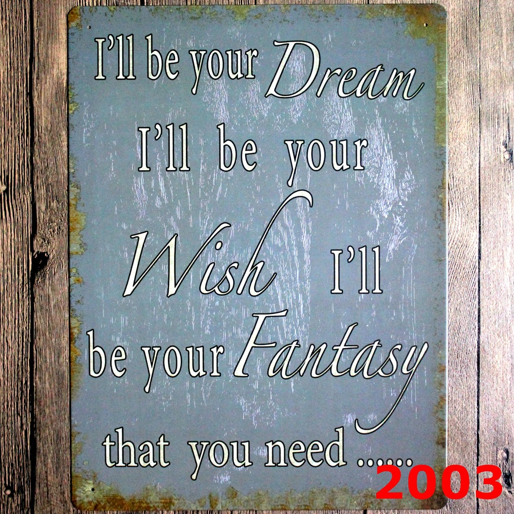 Ill be your Dream large Vintage license plate Metal signs home decor Office Restaurant Bar Metal Painting art 30x40 cm