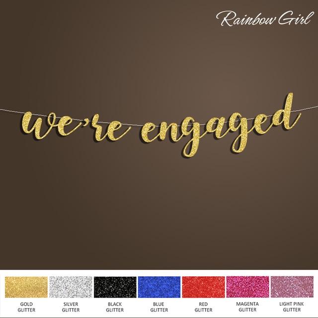 We Re Engaged Banner Silver Gold Glitter Letter Sign Backdrop Bridal