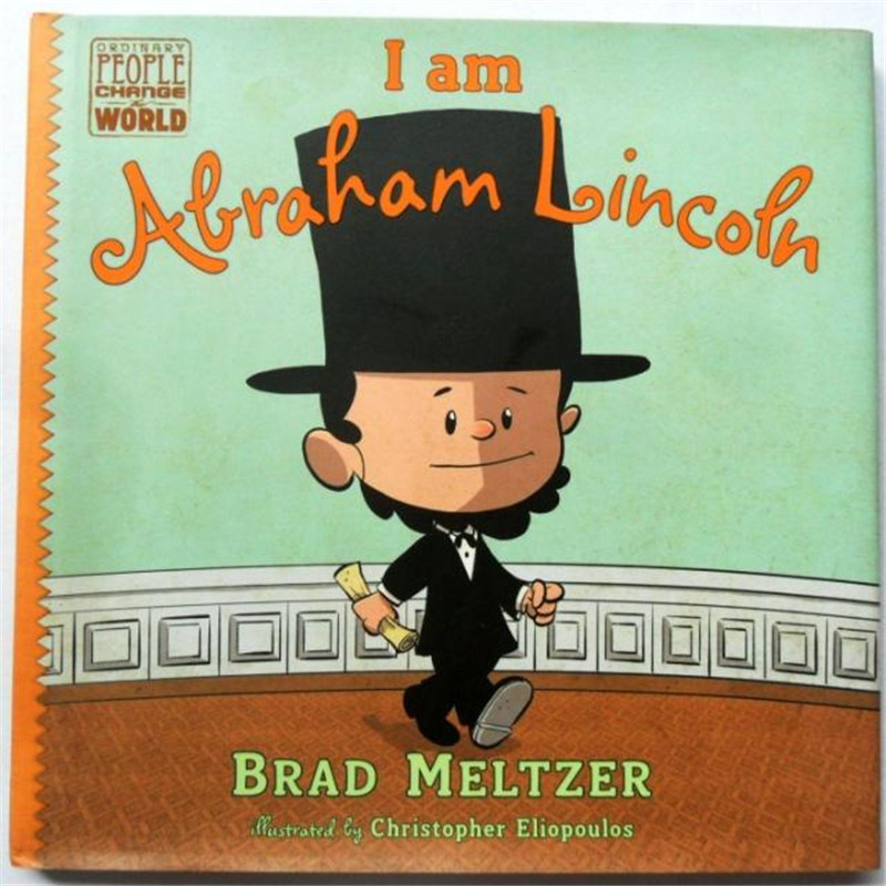 I am Abraham Lincoln Learning & Education For kids baby English Picture Book for Children Free shipping олафур арналдс olafur arnalds for now i am winter