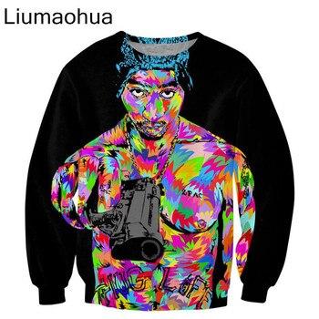 Liumaohua 2018  Newest Fashion Rap star 2pac tupac printed Crewneck casual Unisex Pullovers Men 3D Sweatshirt S-5XL