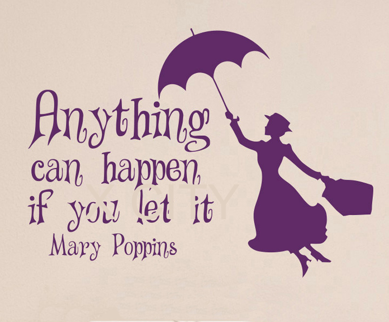 Mary Poppins Quote Anything Can Happen If You Let It Fairytale Vinyl Wall  Decal Sticker Art Bedroom Children Nursery Home Decor In Wall Stickers From  Home ...