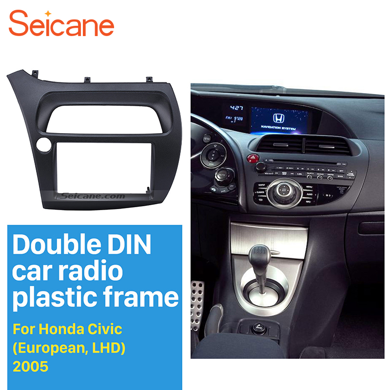 Seicane Double Din Car Fascia for 2005-2011 Honda Civic Hatchback Radio Civic DVD Stereo Panel Dash Installation Trim Kit Frame 11 405 car radio dash cd panel for kia skoda citigo volkswagen up seat mii stereo fascia dash cd trim installation kit