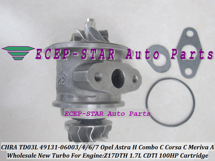 Turbo CHRA Cartridge TD03L 49131-06003 49131-06006 For Opel Astra H Combo C Corsa C Meriva A 1.7L CDTI Z17DTH 100HP Turbocharger free ship turbo cartridge chra core td03l 49131 06003 49131 06004 860070 for opel astra h combo corsa c meriva cdti z17dth 1 7l