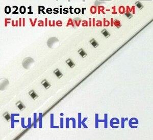 Free Ship 500pcs SMD Chip Resistor 0201 10K ohm 5% 0R~10M 1/2W 10R 100R 220R 330R 470 ohm 1K 2.2K 10K 100K 0R 1R .5/6/7/8/9/R/K