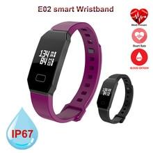 Лидер продаж SmartBand E02 умный Браслет Фитнес трекер Часы Приборы для измерения артериального давления СМАРТС браслет Samrt для Iphone, Android Xiaomi