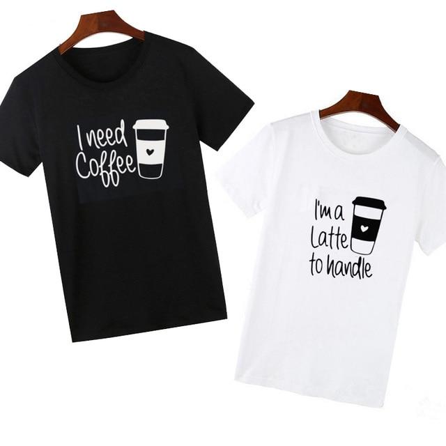 Pkorli men women funny t shirt for lovers i need coffce for I need t shirts printed