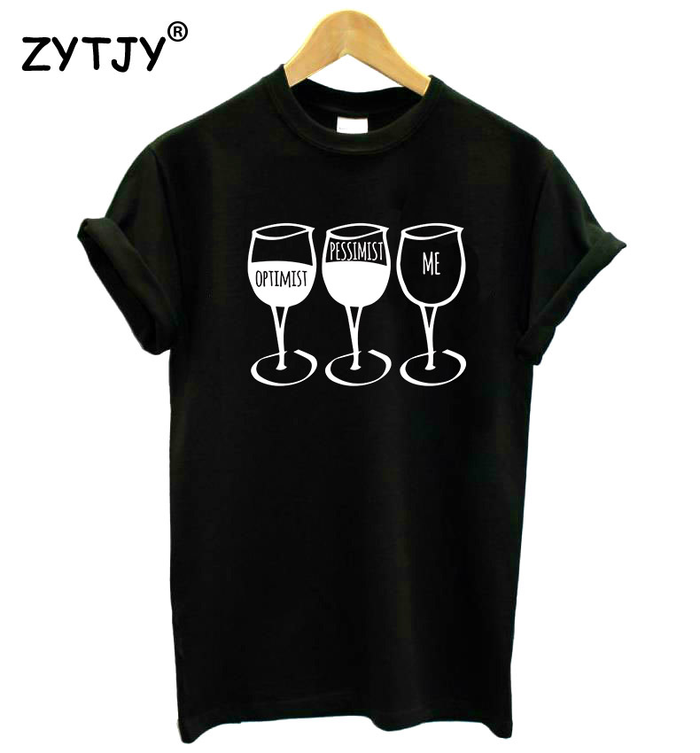Optimist Pessimist Me <font><b>WINE</b></font> Women tshirt Cotton Casual Funny t <font><b>shirt</b></font> For Lady Yong Girl Top Tee Hipster Tumblr ins Drop Ship S-71 image