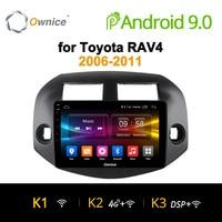 Ownice K1 K2 Octa 8 Core 2 Din Android 8,1 автомобилей 2 din радио gps поддержка DVR 4G для Toyota RAV4 2007 2008 2009 2010 2011