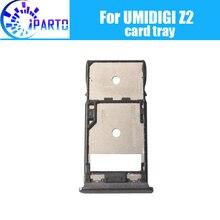 UMIDIGI Z2 Kart Tepsi Tutucu 100% Orijinal Yeni Yüksek Kalite SIM Kart Tepsi Sim kart Yuvası Tutucu için Yedek UMIDIGI z2