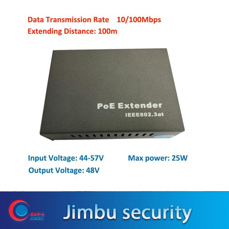 POE Extender 10/100Mbps Distance 100M Input Voltage: 44-57V Input Voltage: 44-57V MAX Power 25W 802.3at Cctv