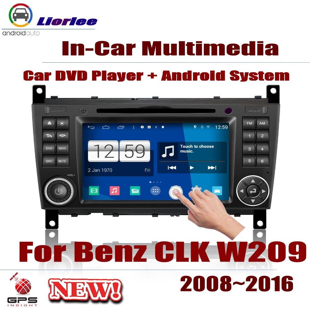Pour Mercedes Benz CLK W209 2008 ~ 2016 lecteur Android de voiture DVD GPS système de Navigation HD écran Radio stéréo multimédia intégré