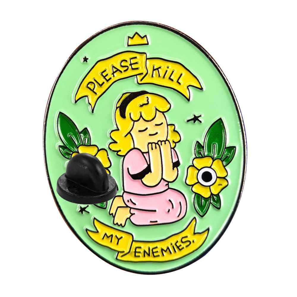 Grappige Leuke Gelieve Doden Mijn Vijanden Pin Badges Vrouwen Crop Voor Meisje Gamers Vrouwen