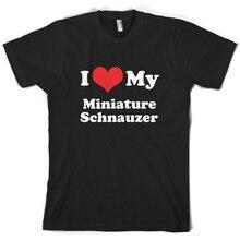 I Love My Miniature Schnauzer - Mens T-Shirt 10 Colours Dog Canine Puppy Print T Shirt Short Sleeve Hot Tops