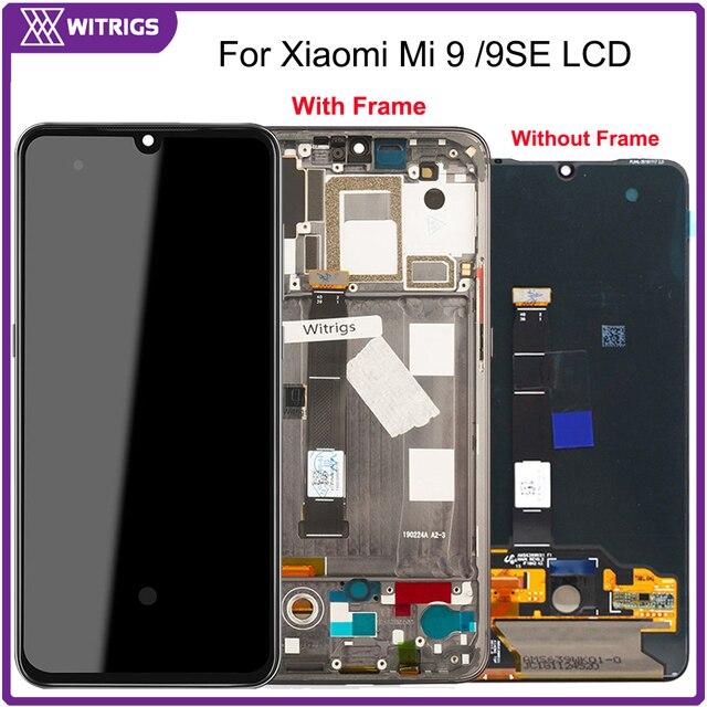Witrigs AMOLED ل شياو mi mi 9 شاشة الكريستال السائل مجموعة المحولات الرقمية لشاشة تعمل بلمس mi 9 9SE SE استبدال