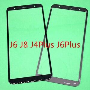 Image 1 - 10Pcs החלפת LCD קדמי מגע מסך זכוכית חיצונית עדשה לסמסונג גלקסי J6 J600 J8 J800 J810 J4 בתוספת j6 בתוספת J410 J415