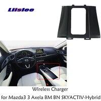 Liislee Wireless Charger for Mazda3 3 Axela BM BN SKYACTIV Hybrid 2016~2018 Car Quick Charge Fast Mobile Phone Car Armrest box