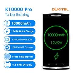 original Oukitel k10000 pro 4G Mobile Phone 5.5'' 4GB 64GB 10000mAh 12V/2A Octa Core Android 7.0 16.0MP Rear Smart Cellphone GPS