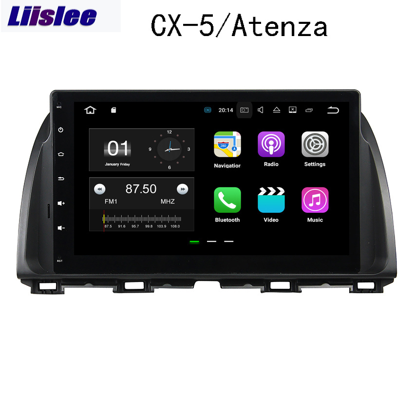 Liislee For Mazda CX 5/Atenza 2016~2017 Android Car Navigation GPS HD Touch Screen Audio Video Multimedia Player No CD DVD