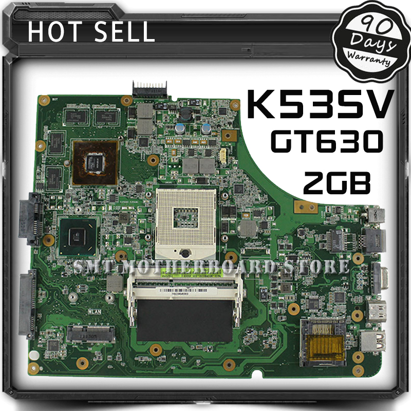 For Asus K53SV K53SM 8 Memory GT630M 2GB DDR3 RAM Laptop Motherboard System Board Main Board Mainboard Card Logic Board Tested samxinno for asus x751ma motherboard x751md rev2 0 mainboard processor n2830 2g memory on board 100% test