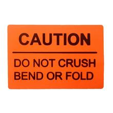 2019 New Trend Fluorescent Orange Red DO NOT Crush Bend OR FOLD Caution Warning Shipping Labels,2X 3 - 250 Stickers Per Roll