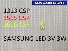 100 stücke Für SAMSUNG LED Lcd hintergrundbeleuchtung TV Anwendung Led hintergrundbeleuchtung 3W 3V CSP 1313 Kühles weiß für TV TV Anwendung