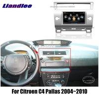Liandlee For Citroen C4 Pallas 2004~2010 Car Android Radio Player GPS NAVI Maps HD Touch Screen TV Multimedia No CD DVD
