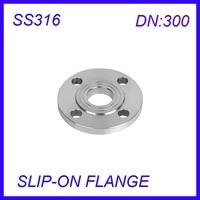 DN300 Stainless Steel SS316L RAISED FACE 4 Bolt SLIP ON FLANGE Industrial