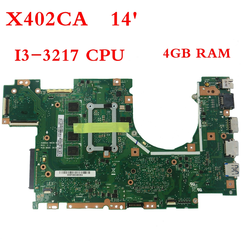 X402CA with I3-3217 CPU 4GB memory Motherboard For ASUS X502CA X502C F502CA X402C F402CA X402CA Laptop Mainboard free shipping for asus x75vd x75v x75vc x75vb x75vd x75vd1 r704v motherboard x75vd rev3 1 mainboard i3 2350 gt610 1g ram 4g memory 100