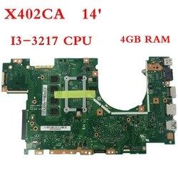 X402CA с I3-3217 Процессор 4 Гб памяти материнская плата для ноутбука ASUS X502CA X502C F502CA X402C F402CA X402CA материнская плата для ноутбука Бесплатная доставка