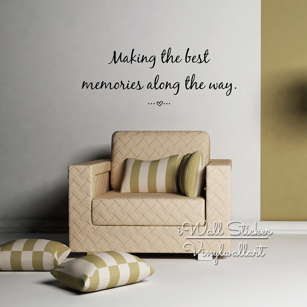 Love Quotes Wall Art Making The Best Memories Quote Wall Sticker Inspirational Quote