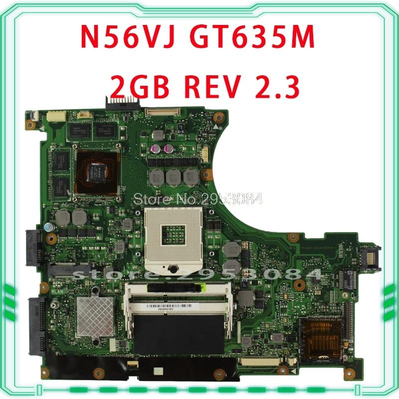 For Asus n56vm Rev 2.3 laptop motherboard Fit N56VM N56VJ N56VZ N56VB non-integrated N13P-GLR-A1 GT635M 2GB system motherboard for asus n56vj gt635 2gb rev 2 3 graphic n13p gl a1 laptop motherboard fully tested