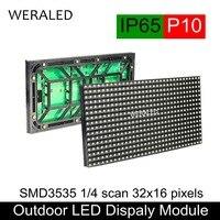 WERALED SMD3535 3-w-1 P10 Zewnątrz DOPROWADZIŁY Moduł 320x160mm 320*160mm Panel LED RGB Wideo Jednostka 32*16 Pikseli IP65 Wodoodporna