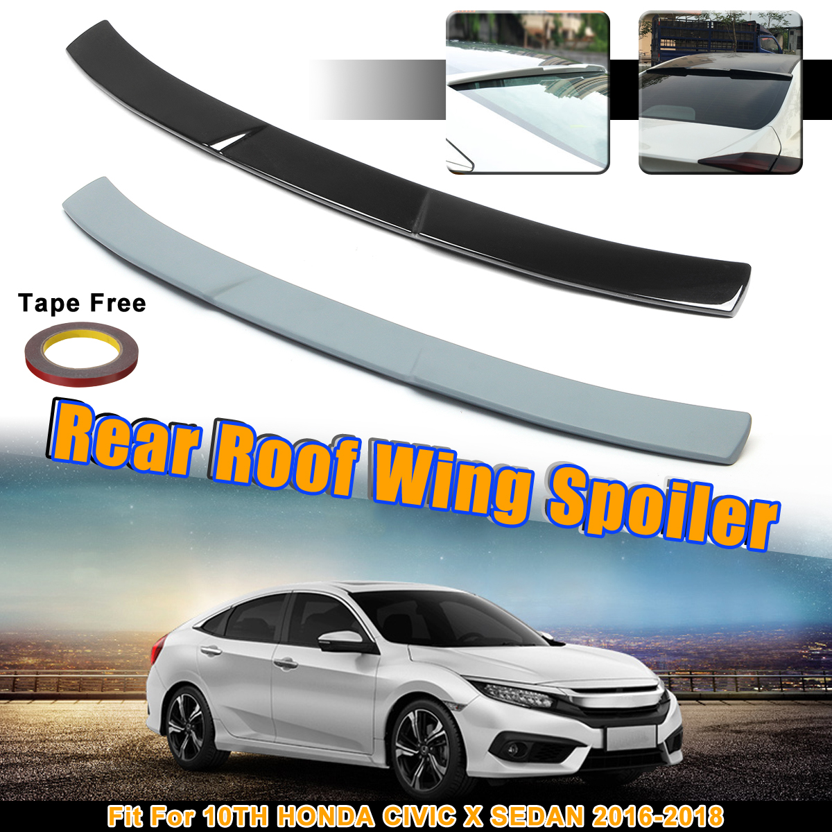 Unpainted Grey / Black ABS Rear Roof Wing Spoiler Lid Fit For HONDA For CIVIC X SEDAN 10TH 2016 2017 2018Unpainted Grey / Black ABS Rear Roof Wing Spoiler Lid Fit For HONDA For CIVIC X SEDAN 10TH 2016 2017 2018