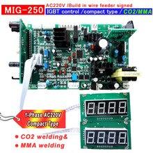 CO2 MIG 250 встроенный проволочный питатель Компактный Тип IGBT сварочный аппарат плата управления печатной платы AC220V