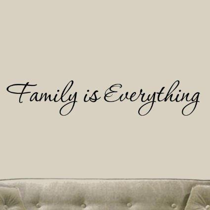 Free Shipping English famous quote Family is Everything
