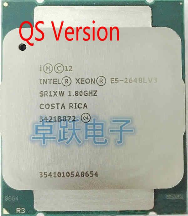 E5-2648L V3 Original Intel Xeon QS Version E5 2648LV3 1.8GHZ/30MB/12-CORE LGA2011-3 E5-2648LV3 CPU Processor free shipping